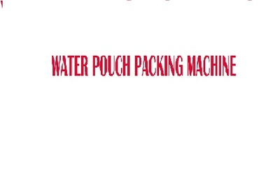 water pouch packing machinePouch Packing Machine